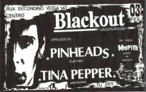 Pinheads Blackout